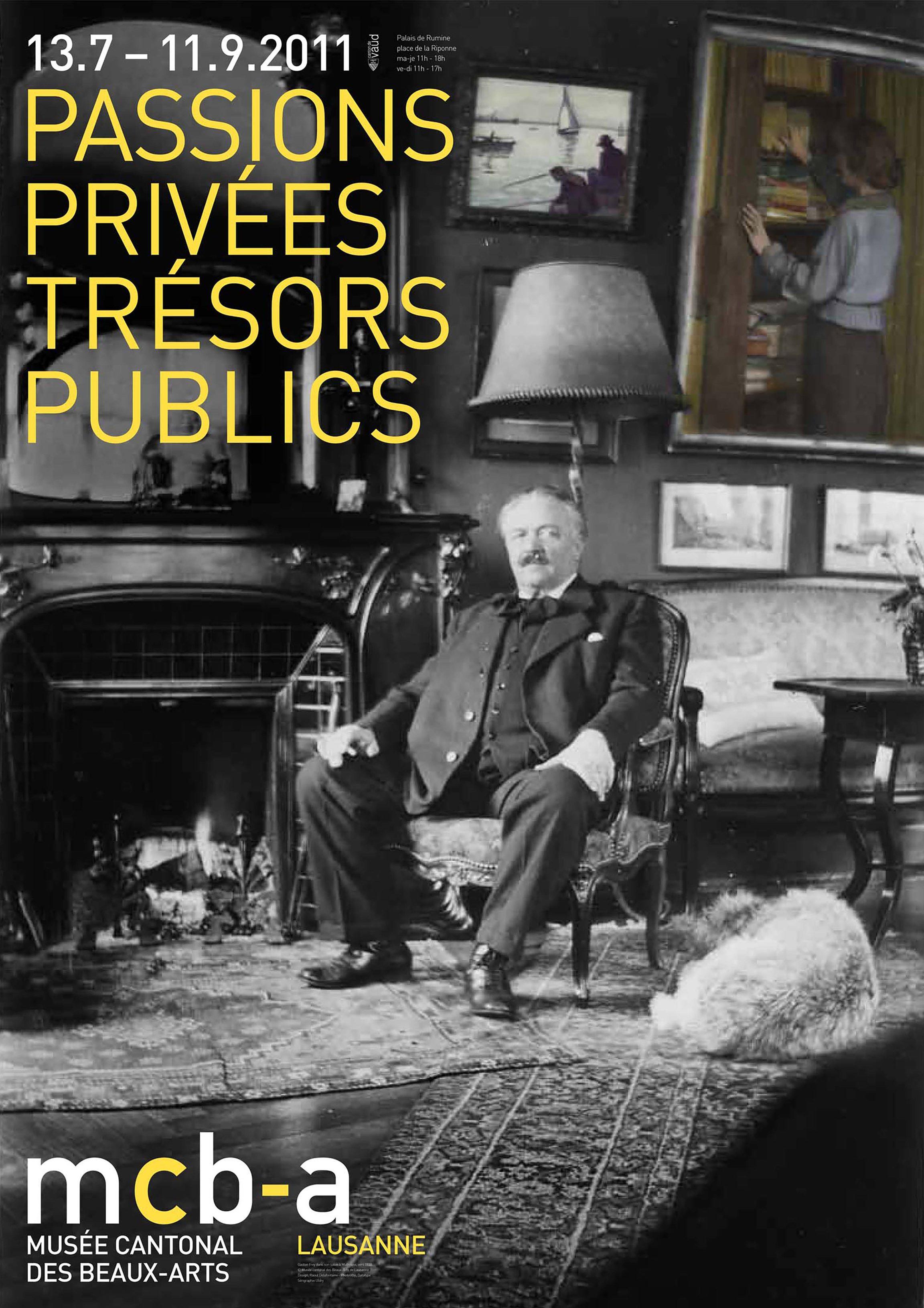Passions privées, <br> trésors publics