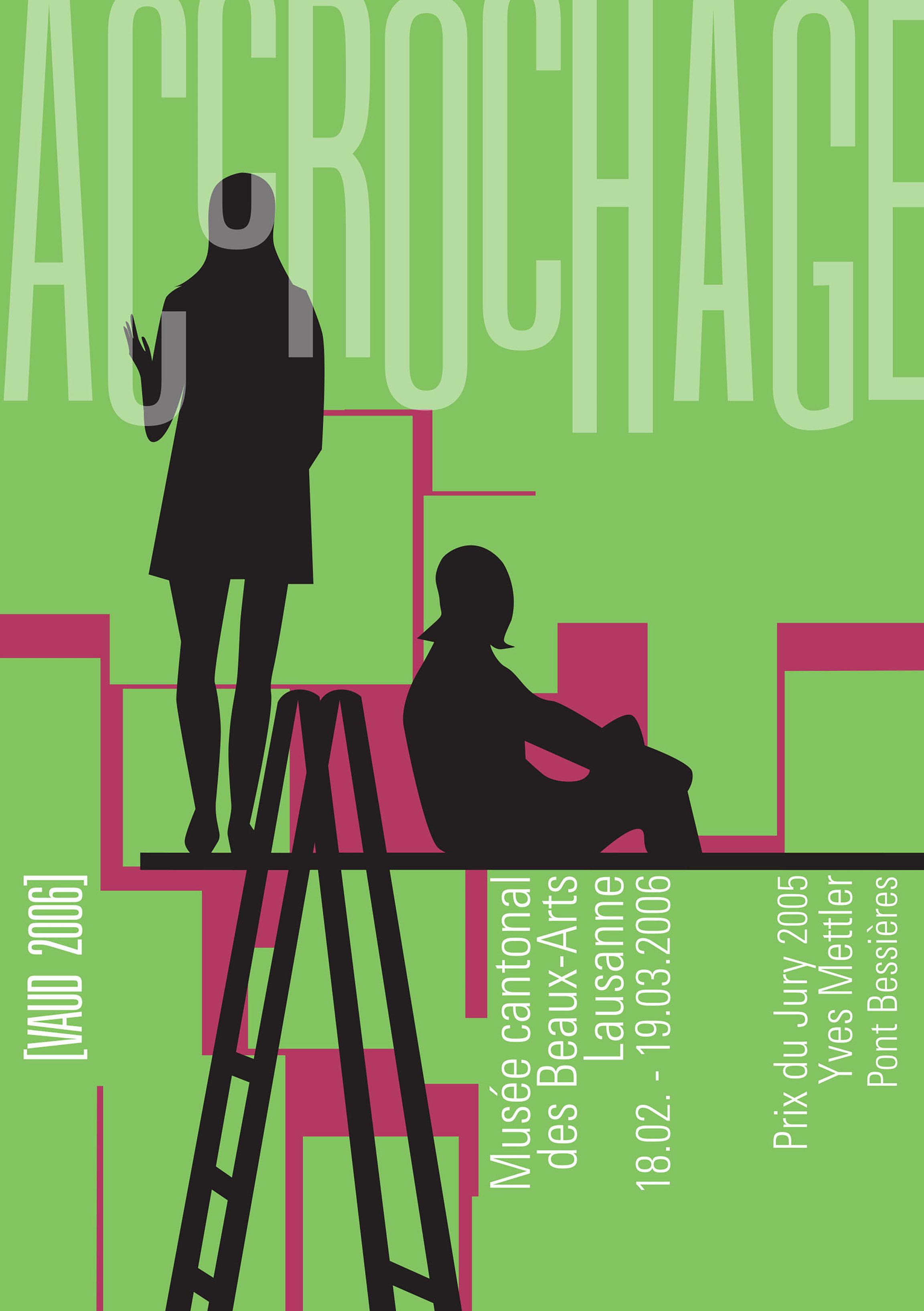Accrochage [Vaud 2006] & <br>Yves Mettler, Prix du Jury 2005
