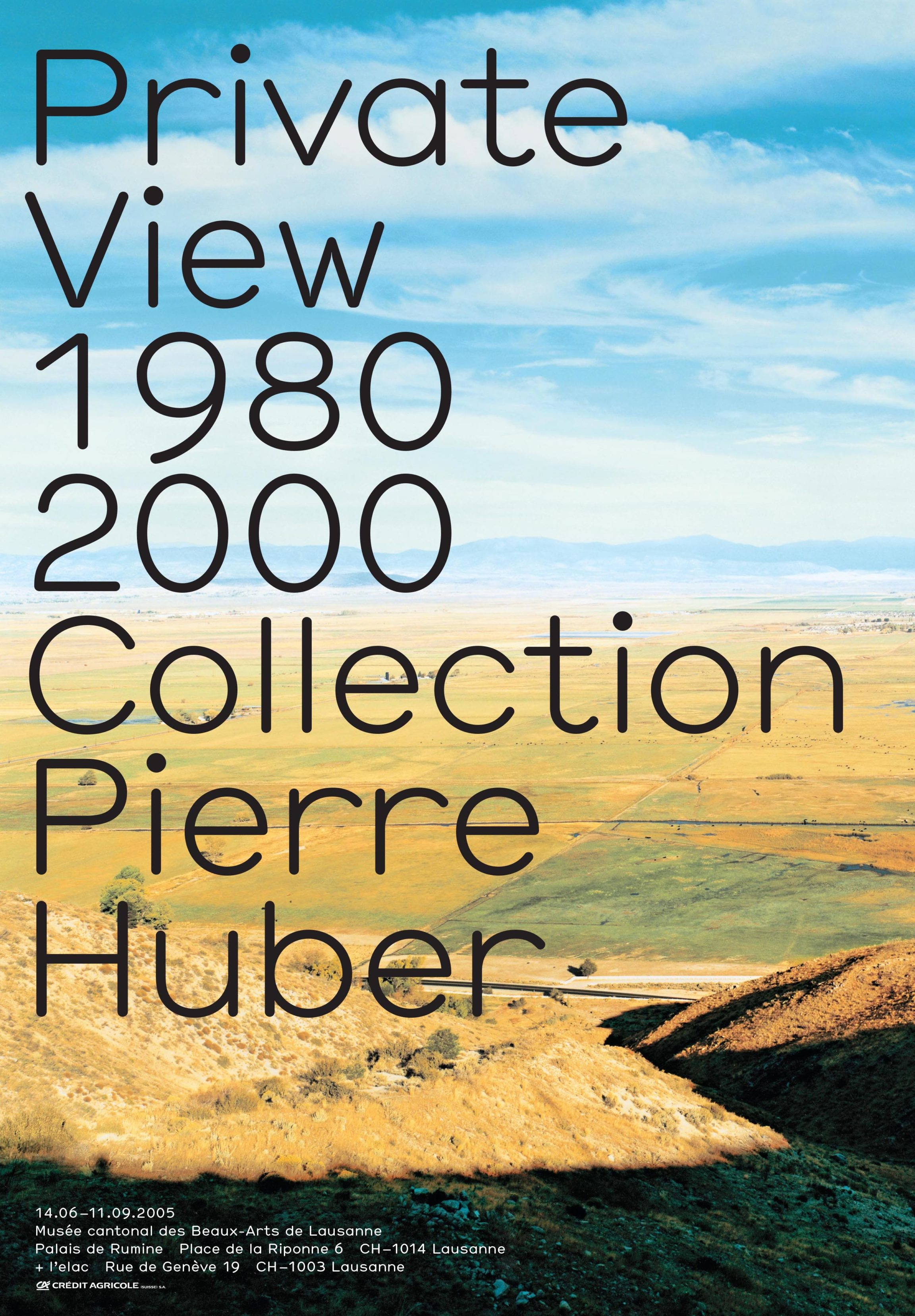 Private View 1980-2000<br>Collection Pierre Huber